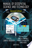 """Manual of Geospatial Science and Technology"" by John D. Bossler, James B. Campbell, Robert B. McMaster, Chris Rizos"