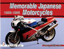 Memorable Japanese Motorcycles  1959 1996