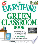 The Everything Green Classroom Book Book