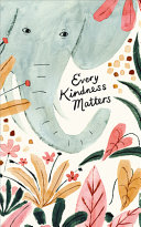 Every Kindness Matters Book