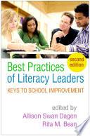 """Best Practices of Literacy Leaders, Second Edition: Keys to School Improvement"" by Allison Swan Dagen, Rita M. Bean, Diane Kern"