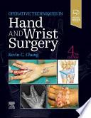 Operative Techniques  Hand and Wrist Surgery E Book