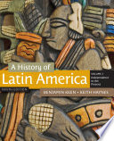 A History of Latin America  Volume 2 Book