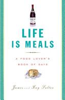 Life is Meals (ZIN)