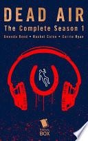 Dead Air  The Complete Season 1