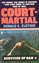 SURVIVOR OF NAM  COURT MARTIAL