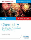 CCEA A2 Chemistry Student Guide: Unit 3: Further Physical and Organic Chemistry