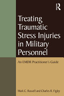 Treating Traumatic Stress Injuries in Military Personnel