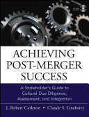 Achieving Post-Merger Success
