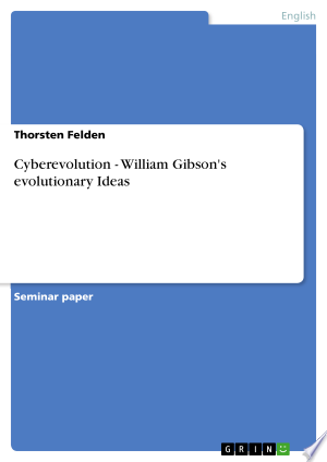 Download Cyberevolution - William Gibson's evolutionary Ideas Free Books - Dlebooks.net