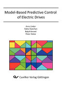 Model-Based Predictive Control of Electric Drives