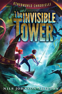 Otherworld Chronicles  The Invisible Tower