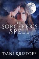The Sorcerer's Spell Pdf/ePub eBook
