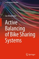 Active Balancing of Bike Sharing Systems