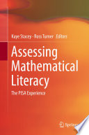"""Assessing Mathematical Literacy: The PISA Experience"" by Kaye Stacey, Ross Turner"
