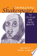 Reimagining Shakespeare for Children and Young Adults Book