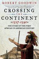Crossing the Continent 1527-1540 [Pdf/ePub] eBook