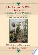 The Farmer s Wife Guide to Fabulous Fruits and Berries