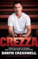 CREZZA: From AFL glory to prison and the long road to redemption. Pdf/ePub eBook