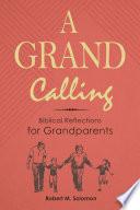 A Grand Calling