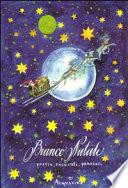Bianco Natale. Poesie, racconti, pensieri
