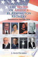 Inspiring the Youth of America by Remington Registry Book