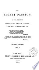 The Secret Passion By The Author Of Shakspeare And His Friends