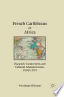 French Caribbeans in Africa Book