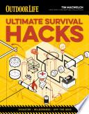 Ultimate Survival Hacks