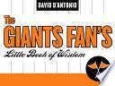 The Giants Fan s Little Book of Wisdom
