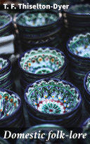 Domestic folk-lore Pdf/ePub eBook