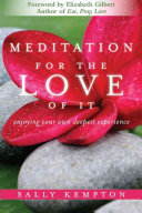 Meditation For The Love Of It Book PDF