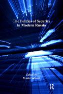 The Politics of Security in Modern Russia Pdf/ePub eBook