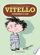 Vitello Scratches a Car