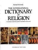 The International Dictionary of Religion