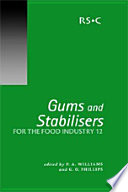 Gums And Stabilisers For The Food Industry 12 Book PDF