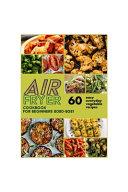Air Fryer Cookbook for Beginners 2020 2021