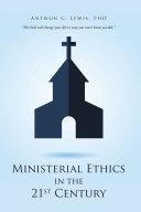 Ministerial Ethics in the 21St Century