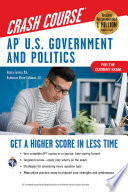 AP   U S  Government   Politics Crash Course  For the 2020 Exam  Book   Online