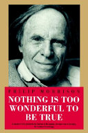 Nothing Is Too Wonderful to Be True