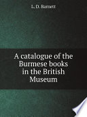 A catalogue of the Burmese books in the British Museum Book