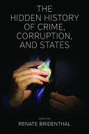Pdf The Hidden History of Crime, Corruption, and States Telecharger