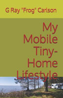 My Mobile Tiny Home Lifestyle Book