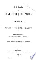 Trial of Charles B  Huntington for Forgery