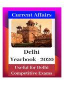 Delhi Current Affairs General Knowledge Yearbook 2020