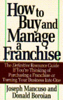 How to Buy and Manage a Franchise