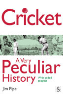 Cricket  A Very Peculiar History
