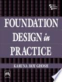 FOUNDATION DESIGN IN PRACTICE