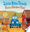 Little Blue Truck Farm Sticker Fun  Book PDF
