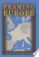 Framing Europe  : Attitudes to European Integration in Germany, Spain, and the United Kingdom